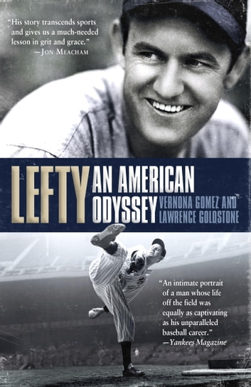 Lefty - An American Odyssey ebook by Vernona Gomez,Lawrence Goldstone
