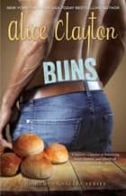 Buns ebook by Alice Clayton