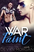 War Paint ebook by Devyn Morgan