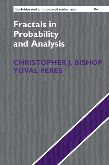 Fractals in Probability and Analysis eBook by Christopher J. Bishop,Yuval Peres