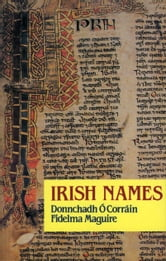 Irish Names ebook by Fidelma Maguire,Donnchadh ???? Corr????in