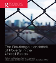 The Routledge Handbook of Poverty in the United States ebook by Stephen Haymes,Maria Vidal de Haymes,Reuben Miller
