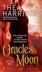 Oracle's Moon ebook by Thea Harrison