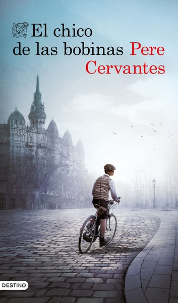 El chico de las bobinas ebook by Pere Cervantes