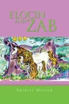 ELOCIN AND ZAB ebook by Shirley Hassen