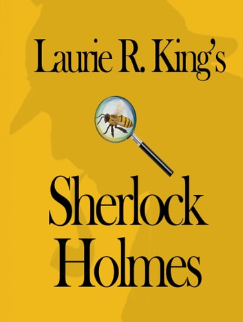 Laurie R. King's Sherlock Holmes ebook by Laurie R. King