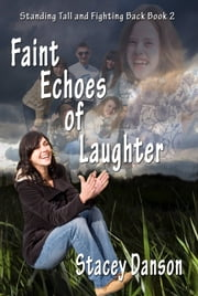 Faint Echoes of Laughter 2nd Edition ebook by Suzanne Burke