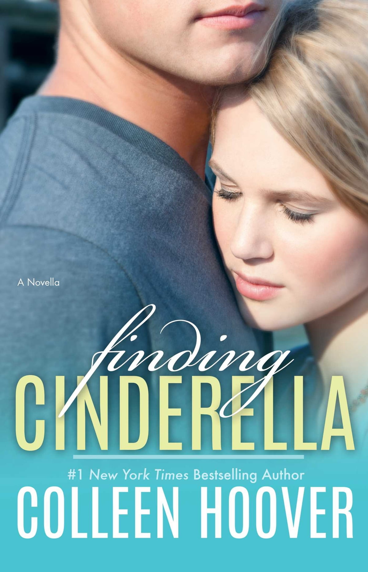 Finding Cinderella  A Novella Ebook By Colleen Hoover