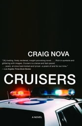 Cruisers - A Novel ebook by Craig Nova