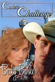 Cade's Challenge ebook by Becky Barker