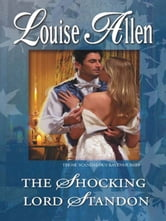 The Shocking Lord Standon ebook by Louise Allen