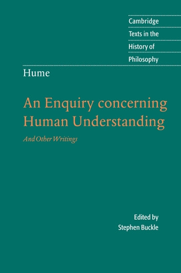 Hume: An Enquiry Concerning Human Understanding - And Other Writings ebook by