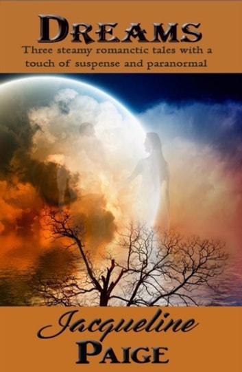 Dreams ebook by Jacqueline Paige