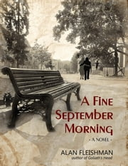 A Fine September Morning ebook by Alan Fleishman