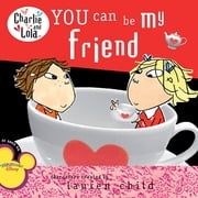 You Can Be My Friend ebook by Lauren Child
