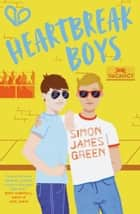 Heartbreak Boys ebook by