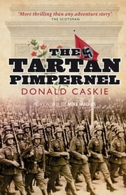 The Tartan Pimpernel ebook by Donald Caskie