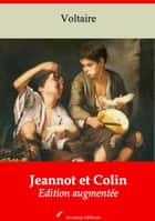 Jeannot et Colin - Nouvelle édition augmentée | Arvensa Editions ebook by Voltaire