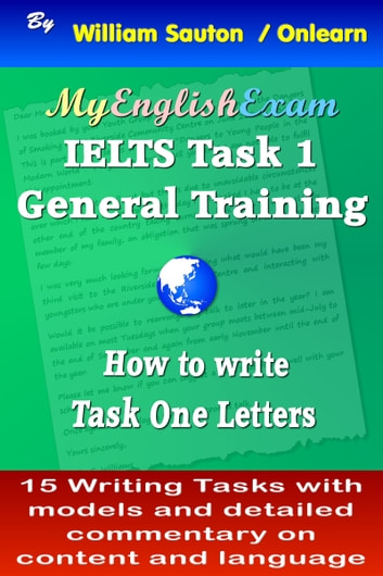 Ielts task 1 general how to write task one letters ebook by william ielts task 1 general how to write task one letters ebook by william sauton spiritdancerdesigns Image collections