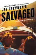 Salvaged ebook by Jay Crownover