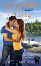 Just a Summer Fling ebook by Cate Cameron