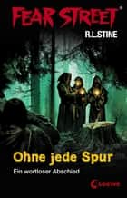 Fear Street 4 - Ohne jede Spur ebook by R.L. Stine, Sabine Tandetzke