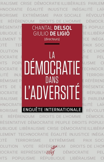 La démocratie dans l'adversité ebook by Collectif,Chantal Delsol,Giulio De ligio