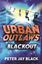 Blackout ebook by Peter Jay Black