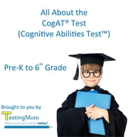 All About the CogAT® Test - Crash Course for Cognitive Abilities Test™ for Pre-K to 8th Grade ebook by Testing Mom LLC