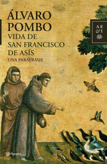 Vida de San Francisco de Asís eBook by Álvaro Pombo