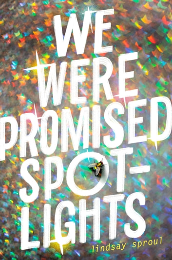 We Were Promised Spotlights ebook by Lindsay Sproul