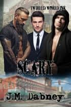 Scary ebook by J.M. Dabney