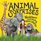 Animal Surprises ebook by Nicola Davies, Abbie Cameron