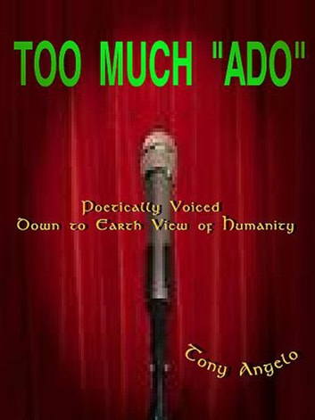 Too much 'Ado' ebook by Tony Angelo