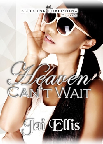Heaven Can't Wait ebook by Jai Ellis