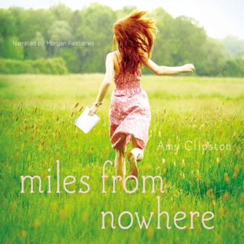 Miles from Nowhere audiobook by Amy Clipston
