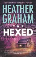 The Hexed 電子書 by Heather Graham