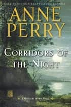 Corridors of the Night - A William Monk Novel ebook by Anne Perry