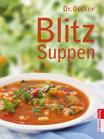 Blitz Suppen ebook by Dr. Oetker