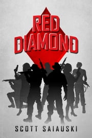Red Diamond ebook by Scott Saiauski
