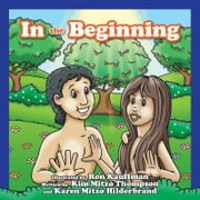 In The Beginning ebook by MITZO THOMPSON, KIM