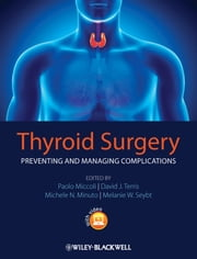 Thyroid Surgery - Preventing and Managing Complications ebook by