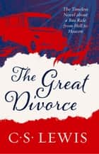 The Great Divorce ekitaplar by C. S. Lewis