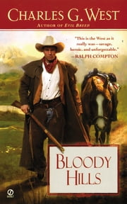 Bloody Hills ebook by Charles G. West