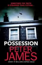 Possession ebook by Peter James