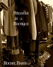 Stranger in a Boutique ebook by Rochel Baron