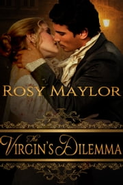 The Virgin's Dilemma ebook by Rosy Maylor
