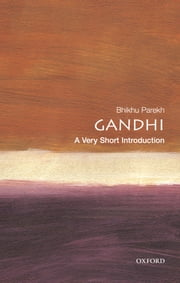 Gandhi: A Very Short Introduction ebook by Bhikhu Parekh