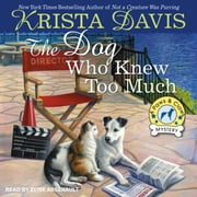 The Dog Who Knew Too Much audiobook by Krista Davis