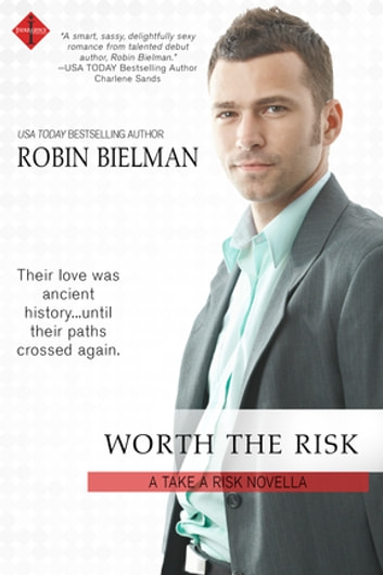 Worth the Risk ebook by Robin Bielman